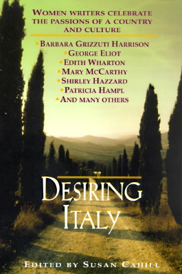 Desiring Italy By Cahill, Susan (EDT)