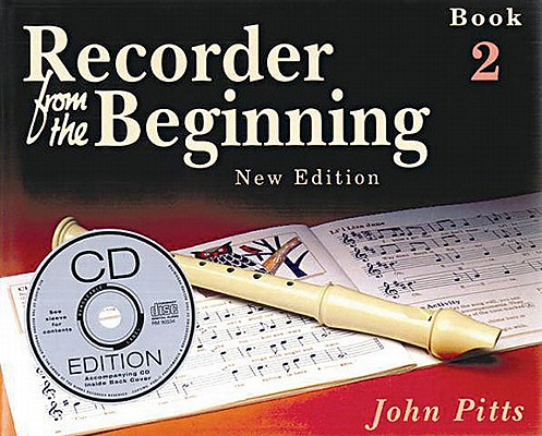 Recorder from the Beginning - Book 2 By Pitts, John