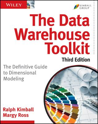 The Data Warehouse Toolkit By Kimball, Ralph/ Ross, Margy